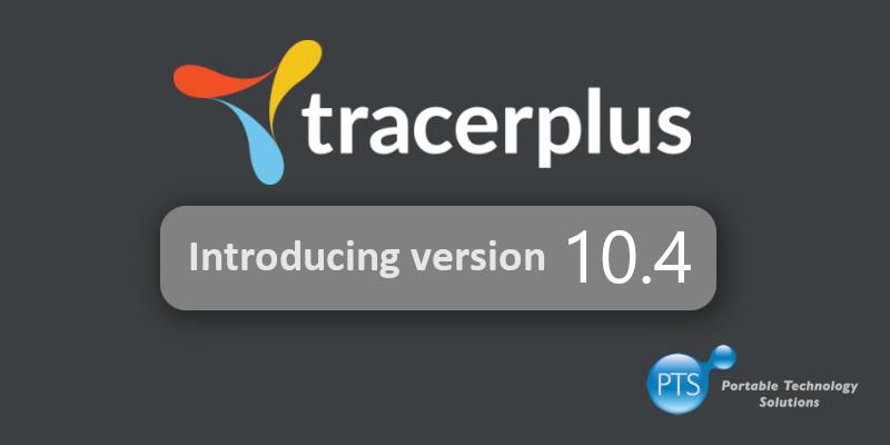 TracerPlus 10.4 Released